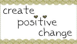 Positive Change...